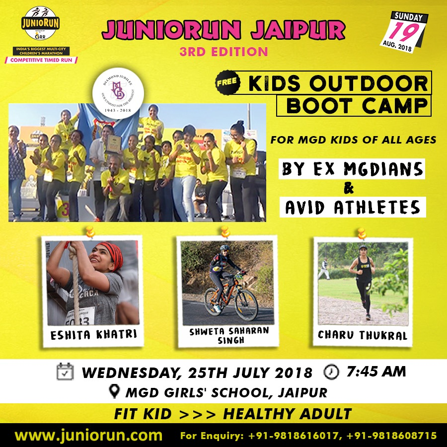 Juniorun Jaipur is organizing 'KIDS OUTDOOR BOOT CAMP' for MGD students on 25th July 2018